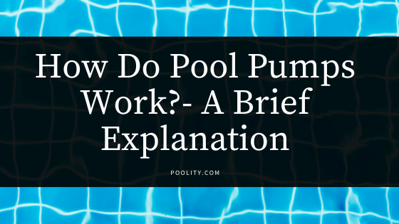 How do pool pumps work