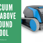 10 Best Automatic Vacuum For Above Ground Pool 2021