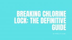Breaking Chlorine Lock